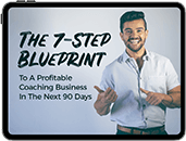 The 7-step blueprient to a profitable coaching business